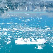 Water, Vol. 5 by Various Artists