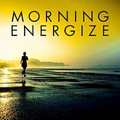 Morning Energize by Various Artists