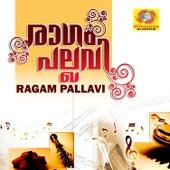 Raagam Pallavi by Various Artists