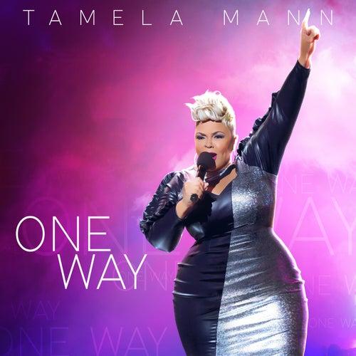 One Way by Tamela Mann