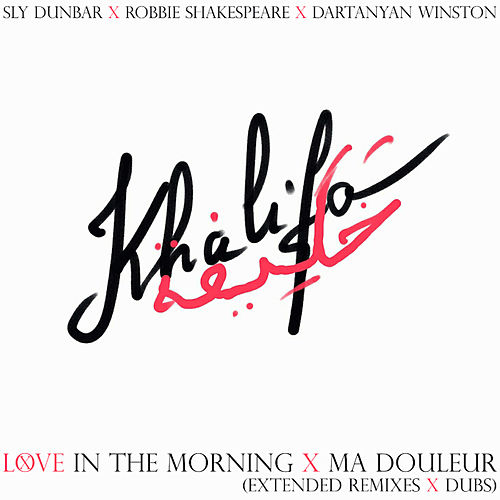 Sly & Robbie + Khalifa = in the Morning Remix von Sly and Robbie