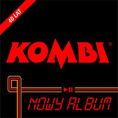 Nowy Album by Kombi