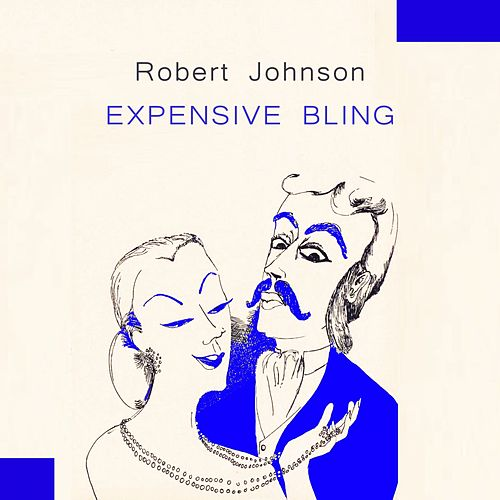 Expensive Bling von Robert Johnson