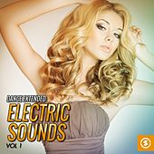 Dance Extended: Electric Sounds, Vol. 1 by Various Artists