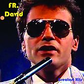 Greatest Hits by F. R. David