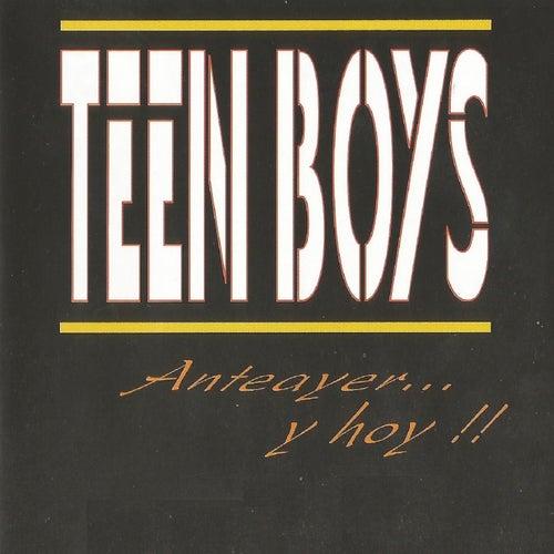 Anteayer y Hoy by Teen Boys