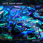 Jazz from Mars by Mars Lasar