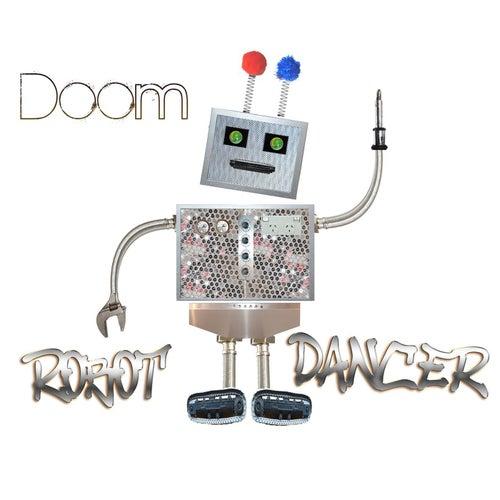 Robot Dancer von Doom