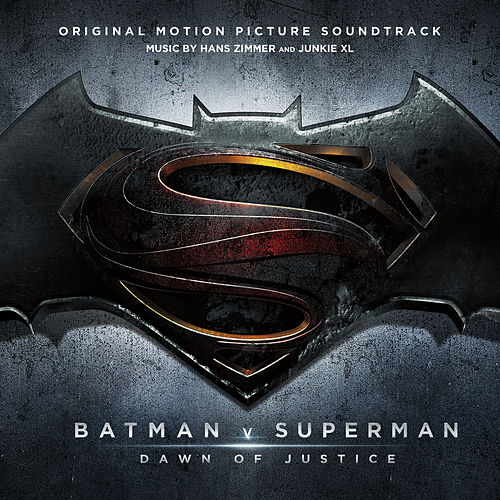 Batman v Superman: Dawn of Justice (Original Motion Picture Soundtrack) von Junkie XL