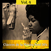 Clásicos de la Música Soul 50's, Vol. 4 by Various Artists