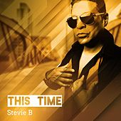 This Time by Stevie B