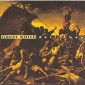 Sail Away by Great White