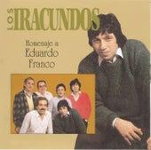 Homenaje A Eduardo Franco by Los Iracundos