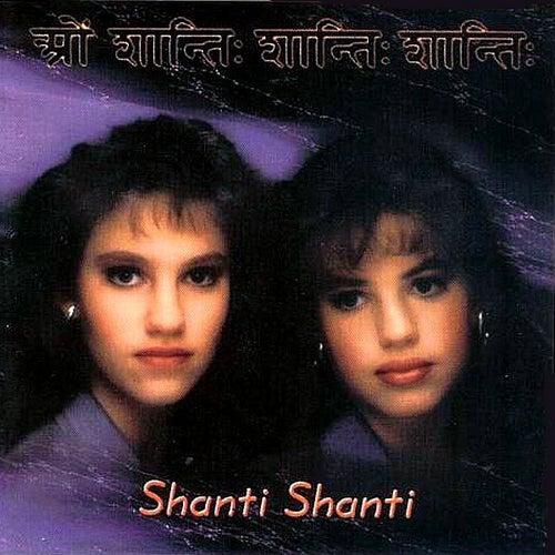 Shanti Shanti by Shanti Shanti