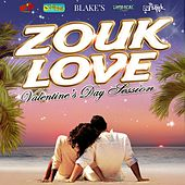 Zouk Love Session (Valentine's Day Edition) by Various Artists