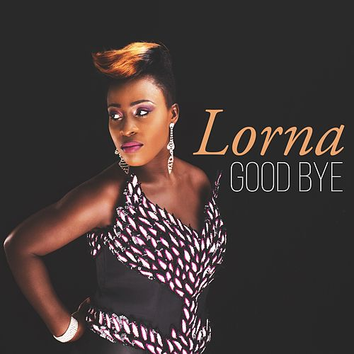 Goodbye by Lorna