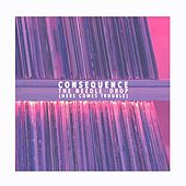 The Needle Drop (Here Comes Trouble) by Consequence