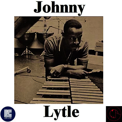 Johnny Lytle by Johnny Lytle