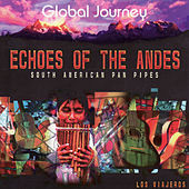 Echoes Of The Andes by Global Journey