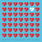 Death Is Nothing To Fear 1 by Various Artists