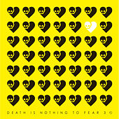 Death Is Nothing To Fear 3 by Various Artists