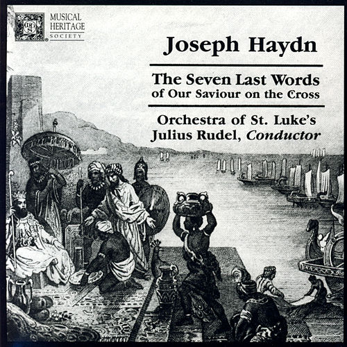 Joseph Haydn: The Seven Last Words Of Our Saviour On The Cross by Various Artists