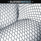 Mar Dulce by Bajofondo