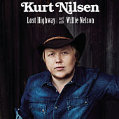 Lost Highway by Kurt Nilsen