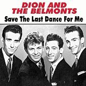 Save the Last Dance for Me von Dion