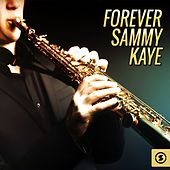 Forever by Sammy Kaye