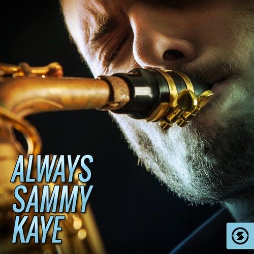 Always by Sammy Kaye