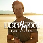 Sand in the Bed by Hudson Moore