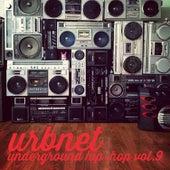 URBNET - Underground Hip-Hop, Vol. 9 by Various Artists