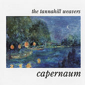 Capernaum by The Tannahill Weavers
