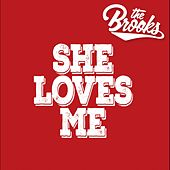 She Loves Me by Brooks