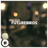 OurVinyl Sessions | Futurebirds by Futurebirds