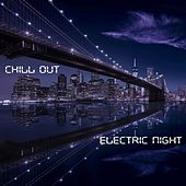 Electric Night by Chill Out