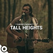 OurVinyl Sessions | Tall Heights by Tall Heights