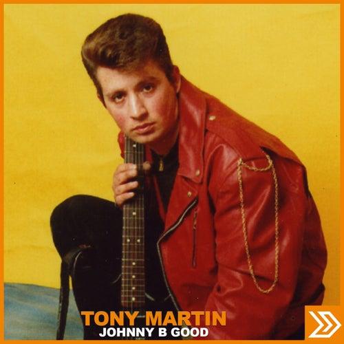 Johnny B Good by Tony Martin