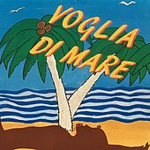 Voglia di mare by Various Artists