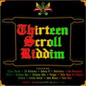 Thirteen Scroll Riddim by Various Artists