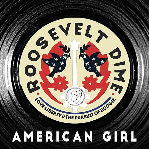 American Girl by Roosevelt Dime