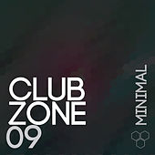 Club Zone - Minimal, Vol. 09 by Various Artists