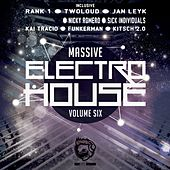 Massive Electro House, Vol. Six by Various Artists