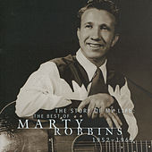 The Story of My Life: The Best of Marty Robbins by Marty Robbins