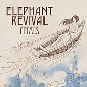 Petals by Elephant Revival