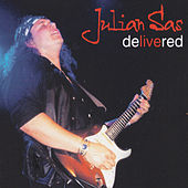 Delivered, Vol. 2 by Julian Sas