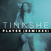 Player (Remixes) by Tinashe
