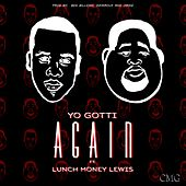 Again (feat. Lunch Money Lewis) - Single by Yo Gotti
