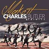 Make It - Single by Charles Butler And Trinity